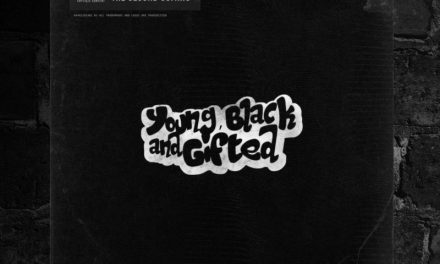 "Young Black And Gifted – ""The Second Coming"""