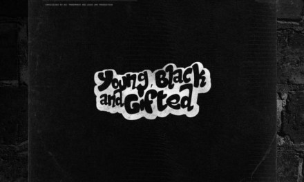 """Young Black And Gifted – """"The Second Coming"""""""