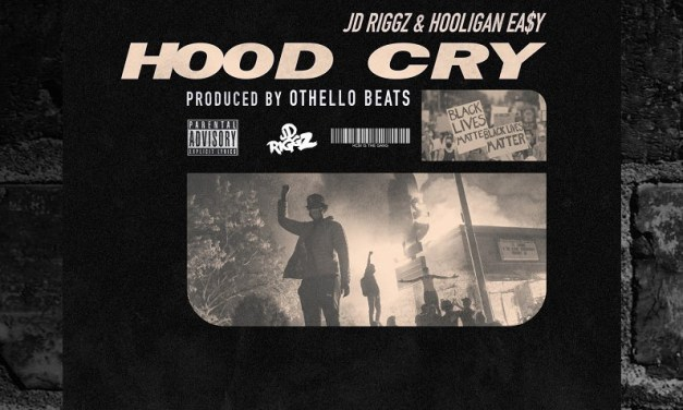 "JD Riggz & Hooligan Easy – ""Hood Cry"" Audio"