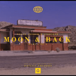 Ollie Joseph – 'Moon & Back' Prod. by UNRTHDX