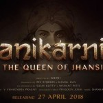 Manikarnika The Queen of Jhansi Cast Trailer Release Date Review Income Poster