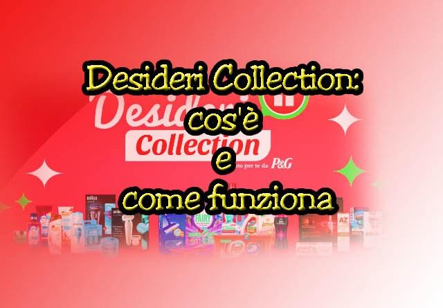 Desideri Collection: cos'è e come funziona