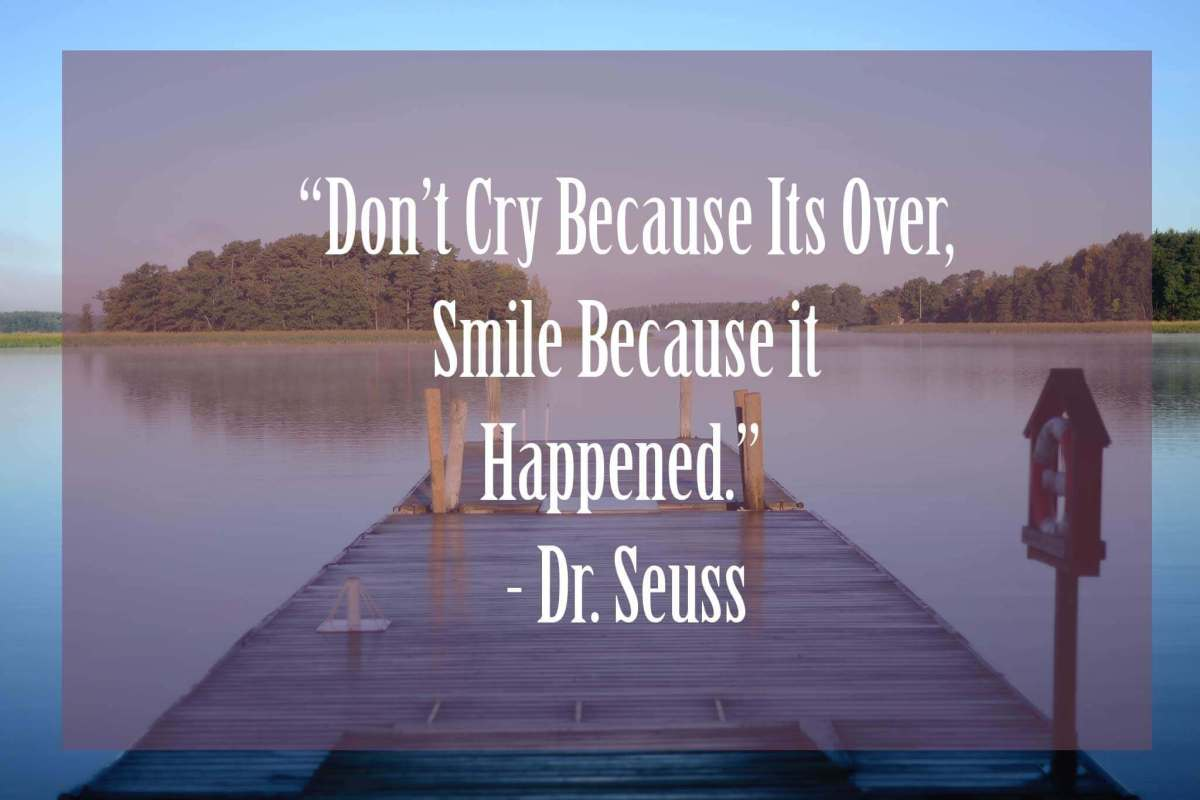 Dont-cry-because-its-over | 37 Dr Seuss Quotes Which Will Inspire You