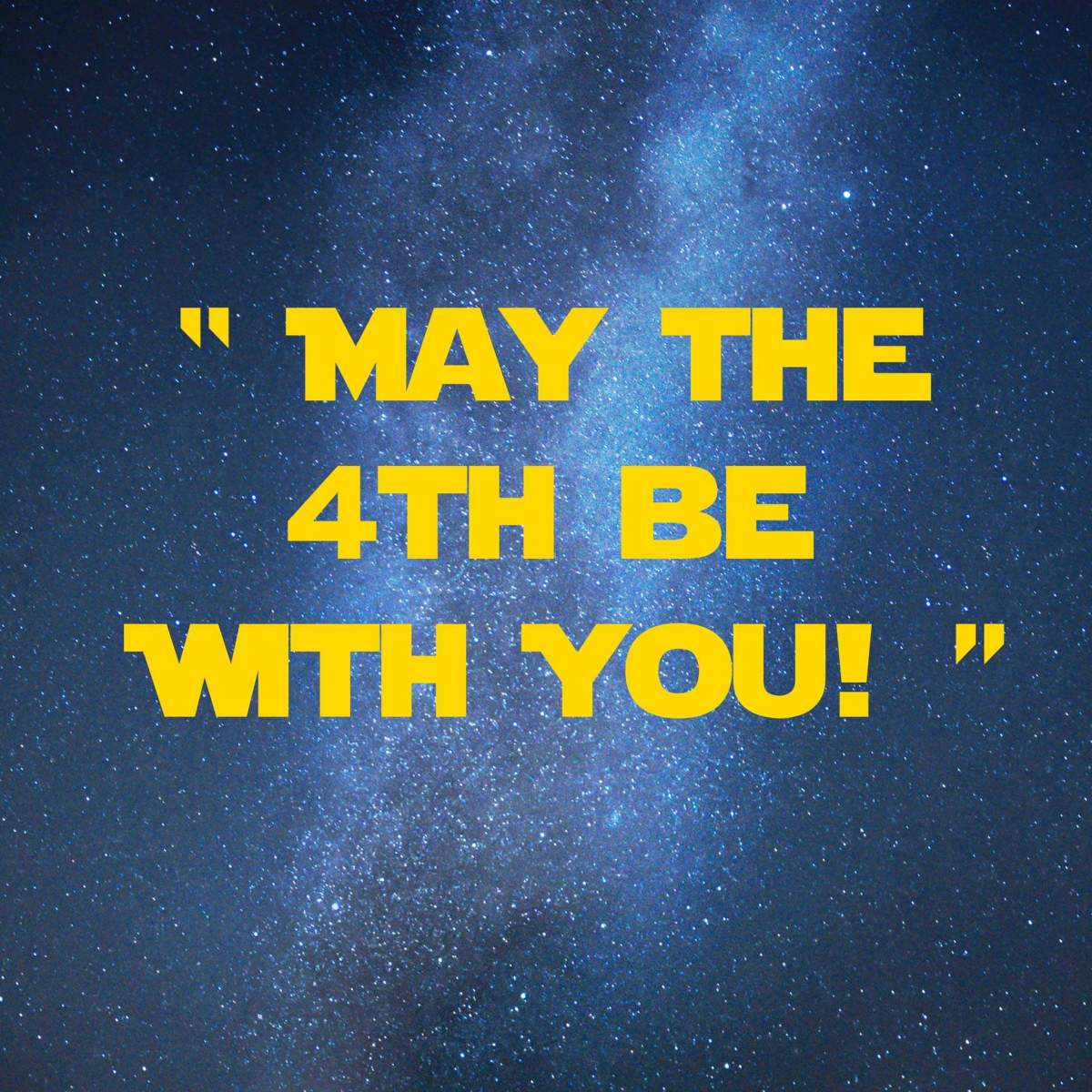 May-the-4th-be-with-you | 31 Memorable Star Wars Quotes for Geeks