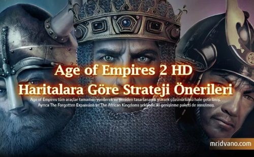 age of empires 2 hd haritalar ve stratejiler