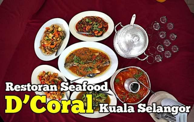 restoran seafood d'coral kuala selangor
