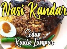 Nasi Kandar Sedap Di Kuala Lumpur
