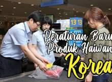 Peraturan-Baru-Kemasukkan-Produk-Haiwan-Korea