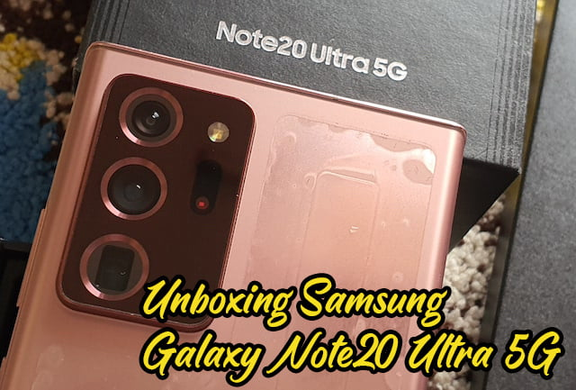 Unboxing-Samsung-Galaxy-Note20-Ultra-5G-Malaysia-01 copy