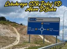 Lebuhraya CSR Pakej 5D Tol Bentong Susur Lebu 1 copy