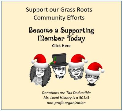Join Mr Local History's grass roots community efforts by becoming a member today! Click Here