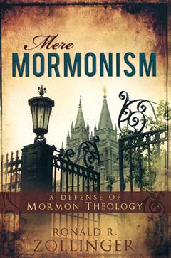 Mere Mormonism