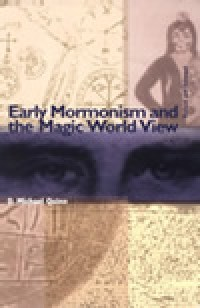 Early Mormonism and the Magic Worldview