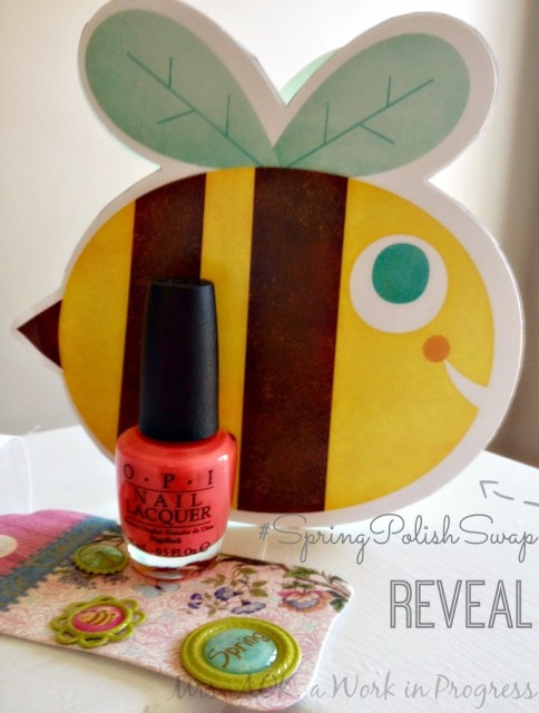 #SpringPolishSwap Reveal OPI Nail Polish