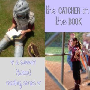 The Catcher in The Book: tween summer reading series. #BookReviews for #Tweens