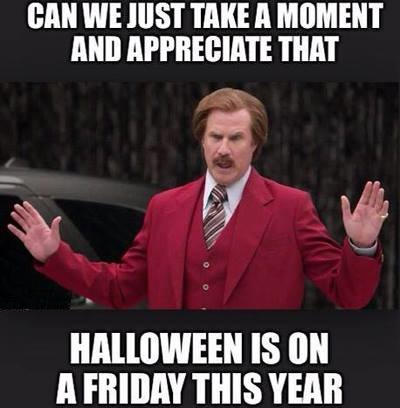 Halloween is on a Friday!!