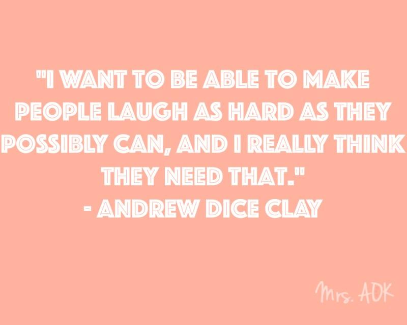 ANDREW DICE CLAY