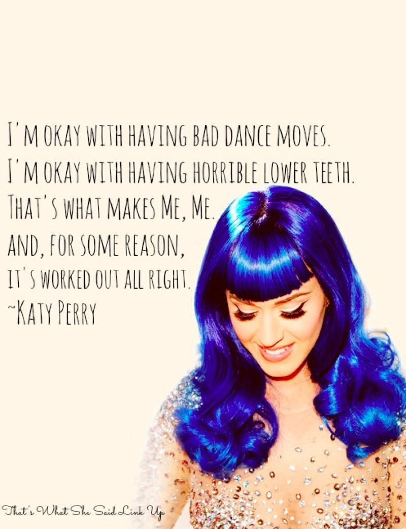 Katy Perry - Thats What She Said| A weekly  link up inspired by women's words
