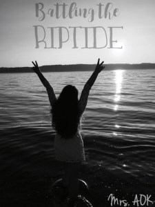 Battling the Riptide