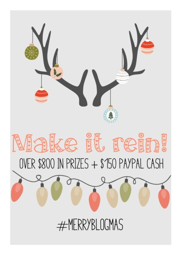 We're making it rein! :D Get it... Anyway, we're giving away over $800 in prizes plus $150 Paypal Cash. #MerryBlogmas