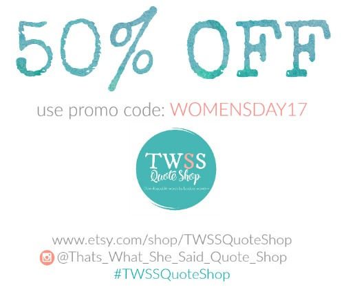 50% off Sale off of all digital prints. That's What She Said Quote Shop