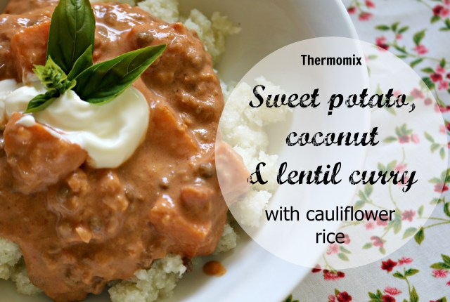 sweet potato, coconut and lentil curry with cauliflower rice