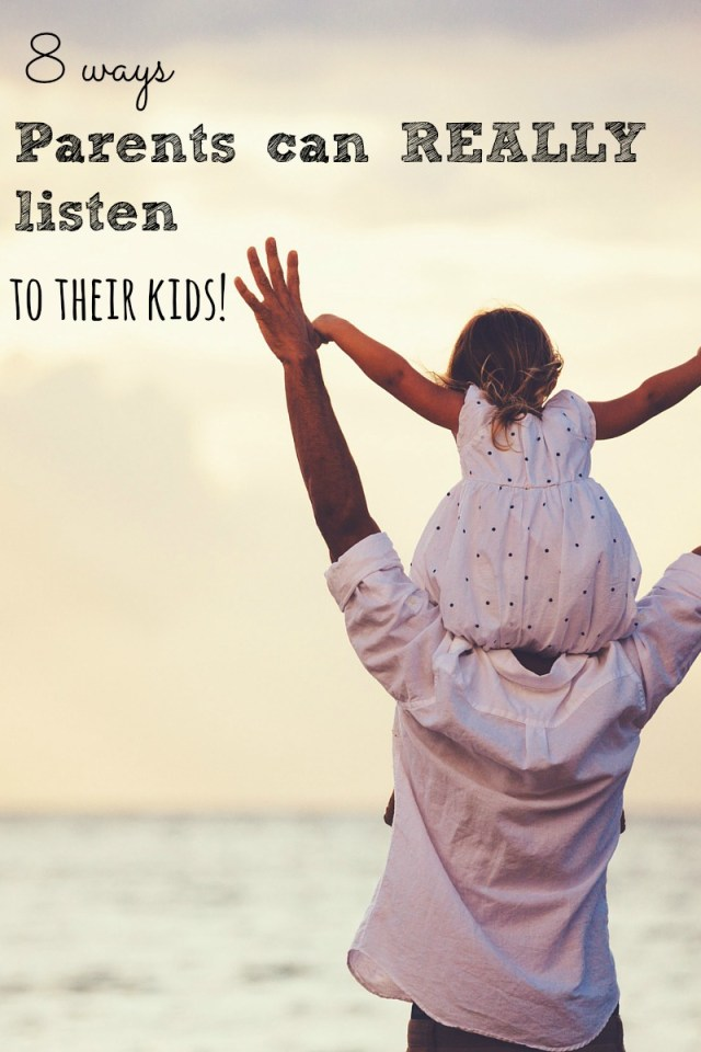 8 ways parents can really listen to their kids 1
