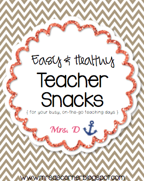 Easy + Healthy Teacher Snacks