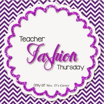 Teacher Fashion Thursday – Volume 3