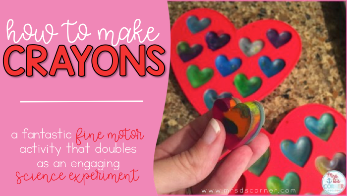 Making Crayons – A Fun Experiment for Valentine's Day