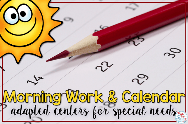Calendar + Morning Work in Special Ed