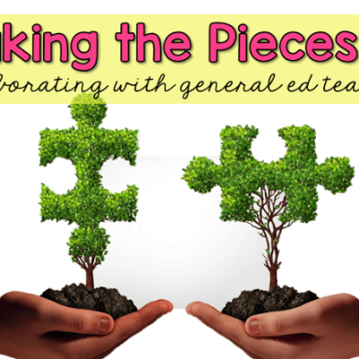 Making the Pieces Fit: Collaborating with General Ed Teachers