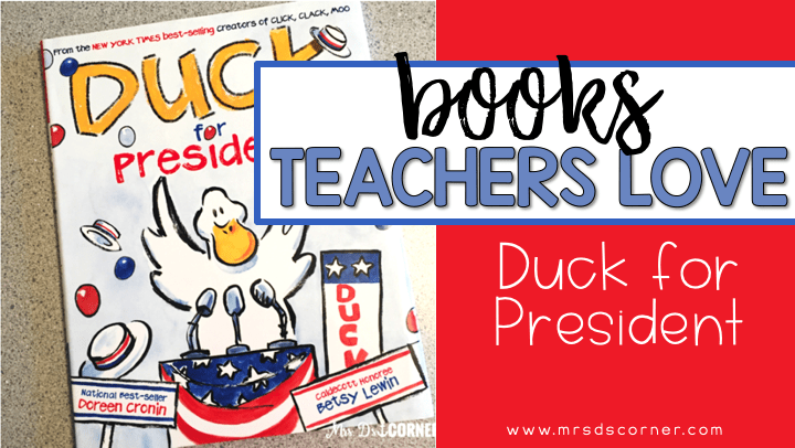 Duck for President ( Books Teachers Love )