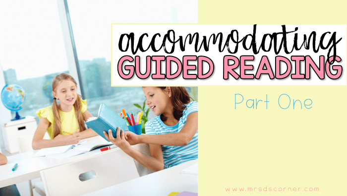 accommodating guided reading levels part one