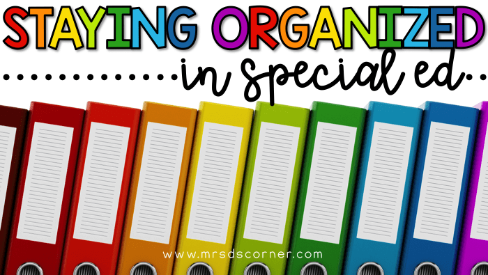Staying organized in the special ed classroom. How to have and utilize a color coded classroom to keep yourself organized. Classroom organization through color coding.