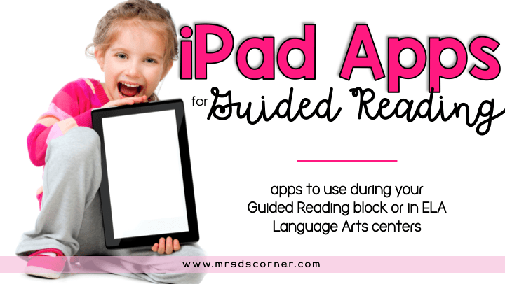 iPad Apps for Guided Reading {Smashing Strategies}
