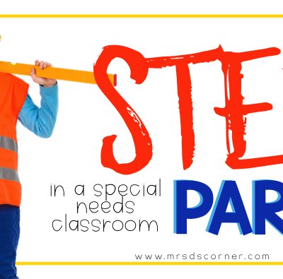 STEM for Students with Special Needs: Part 2