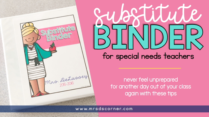 A Substitute Binder for Special Ed Teachers