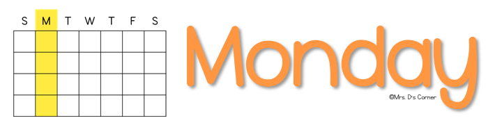 classroom themes - Monday subheader