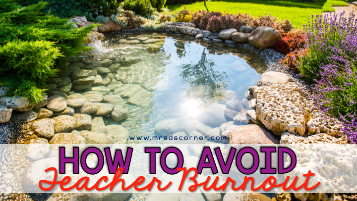 How to Avoid Teacher Burnout | Tips from Veteran Teachers