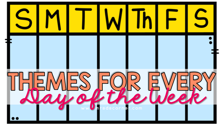 classroom themes for every day of the week blog header