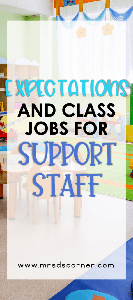 Para Expectations and Classroom Jobs for Paras at Mrs. D's Corner.