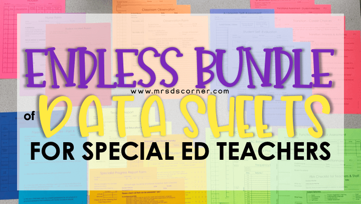 Endless Data Sheets for Special Education Teachers