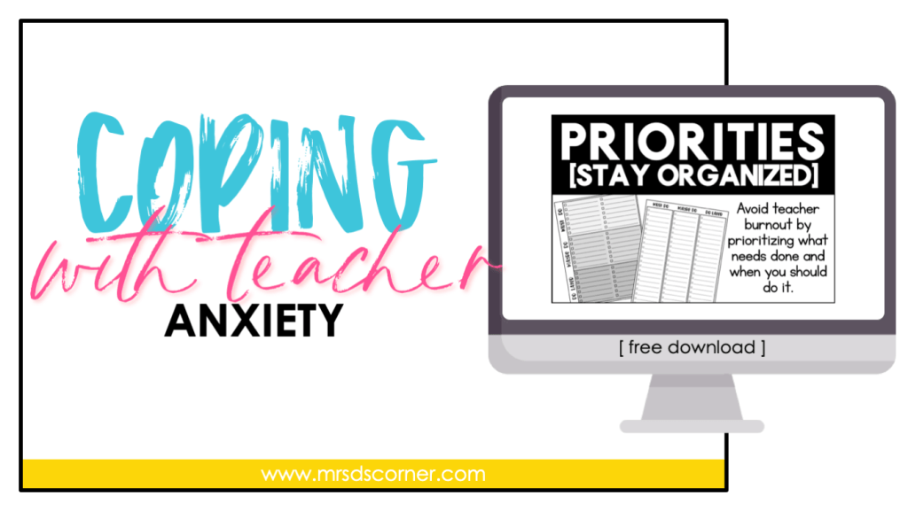 Coping with Teacher Anxiety   Priorities Checklist [Free Download]