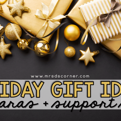 holiday gifts for paras and classroom staff from teachers blog header