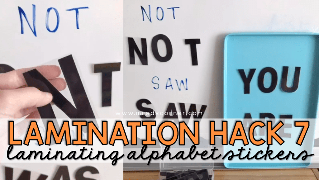 How to Use Laminated Alphabet Stickers in the Classroom