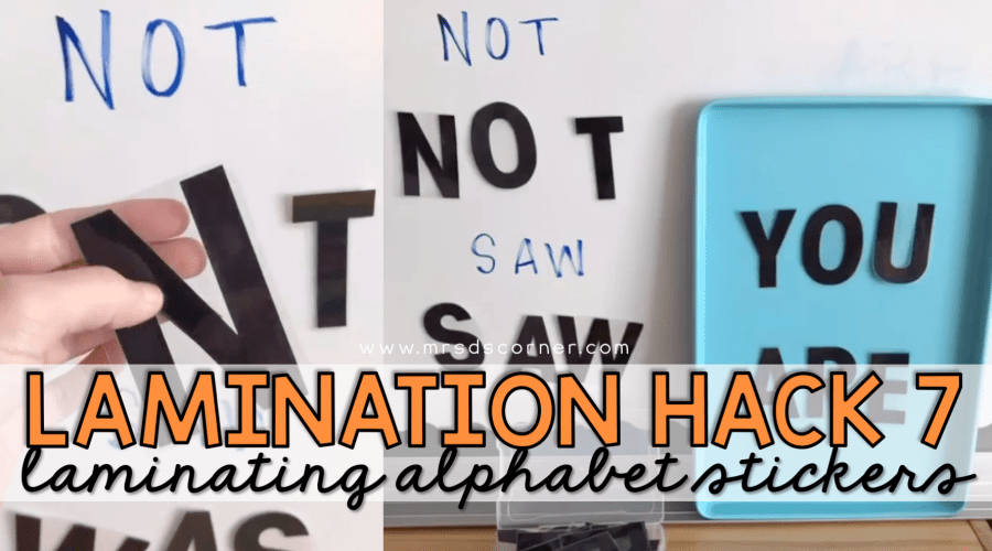 lamination hack 7 - laminated alphabet stickers blog header