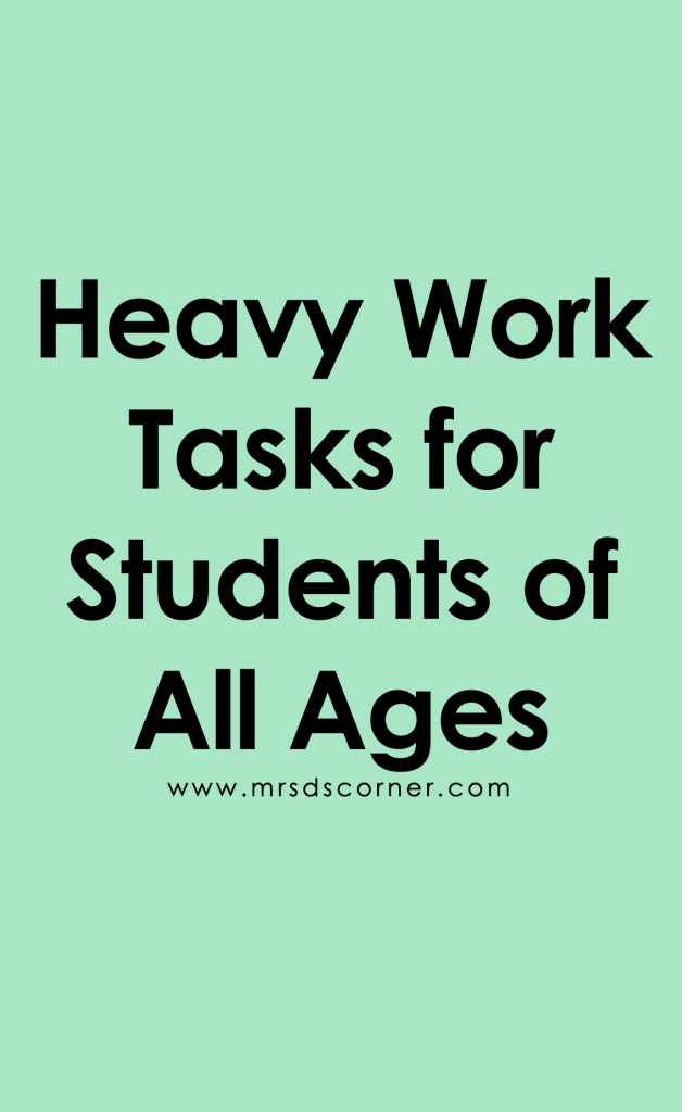 Heavy Work Tasks for Students of All Ages Pinterest Image