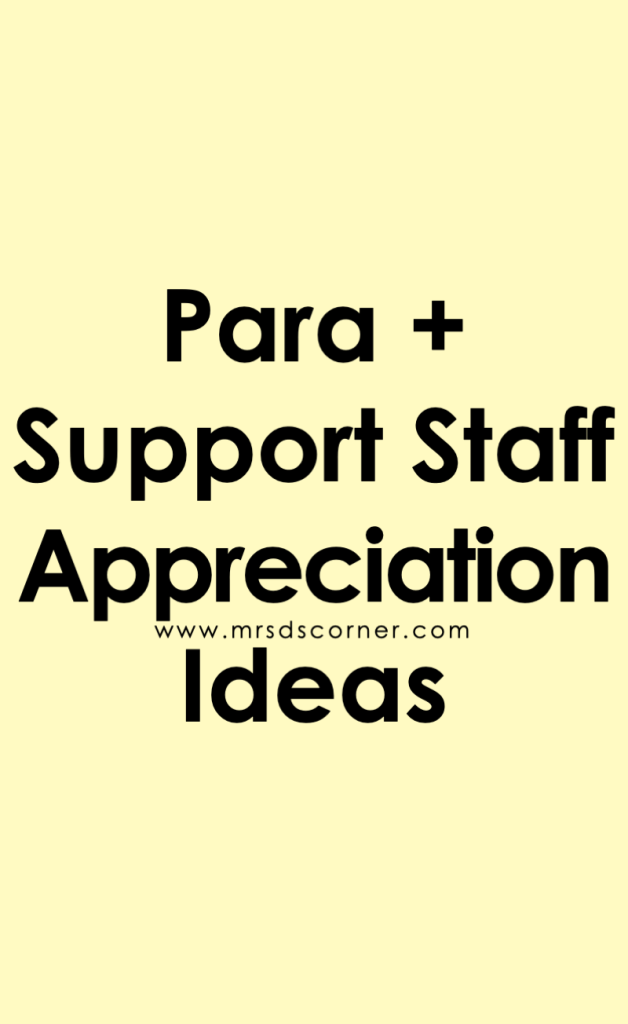 paraprofessional appreciation ideas. Learn more at Mrs. D's Corner.