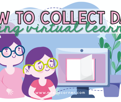 Ways to Collect Data During Virtual Teaching blog header